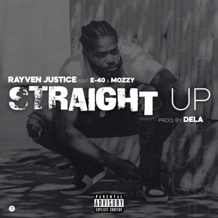 Straight Up (feat. E-40 & Mozzy)