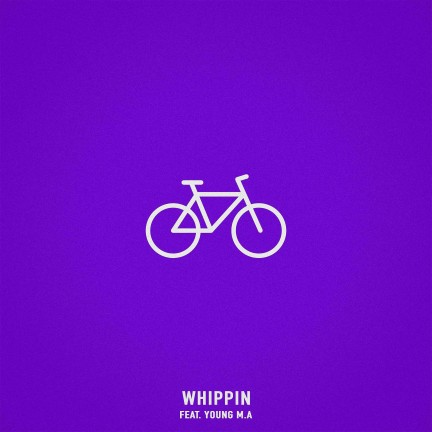 Whippin (feat. Young M.A)